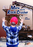 Mata and the Rock Crusher – Easy-reading adventure for G2-