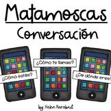 "Matamoscas ""Basic Conversation"" in Spanish"