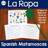 La Ropa Spanish Clothing Matamoscas (Flyswatter) Game