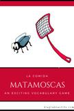 Matamoscas: La Comida (An Exciting Food Vocabulary Game)