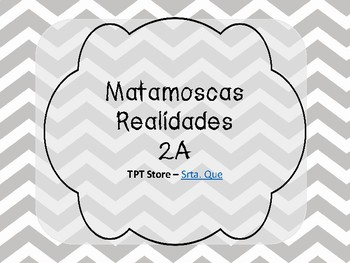 Matamoscas (Realidades I - 2A)