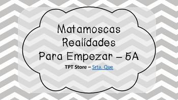 Matamoscas (Realidades I - Para Empezar - 5A)