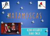 Matamoscas - Sílabas Tónicas Game