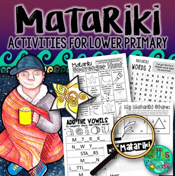 Matariki {Resources for LOWER Primary}