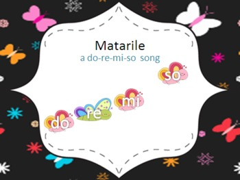 "Matarile - a song for ""Re"" and movement"