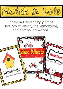 Antonyms, Synonyms, and Compound Words: Match A Lots Reading Games