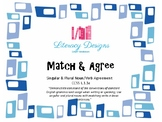 Match & Agree (Singular & Plural Noun/Verb Agreement)