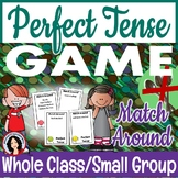 Perfect Tense Game Match Around Activity Whole Class or Morning Meeting