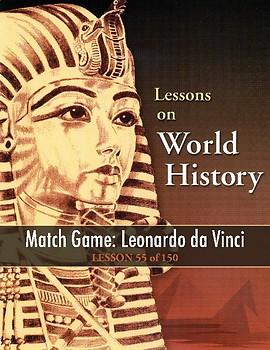 Match Game: Leonardo da Vinci, WORLD HISTORY LESSON 55 of 150 Fun Class Activity