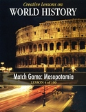 Match Game: Mesopotamia, WORLD HISTORY LESSON 4/100, plus Word Puzzle and Quiz