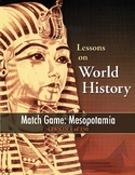 Match Game: Mesopotamia, WORLD HISTORY LESSON 4 of 150 plus Word Puzzle and Quiz