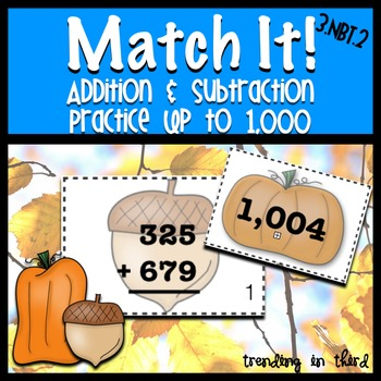 Match It! - Addition & Subtraction Up to 1,000