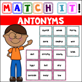 Match It: Antonym Matching Cards and Cut & Paste