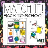 Match It! Back to School Independent Work Task