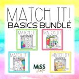 Match It! Basics Independent Work Task Bundle