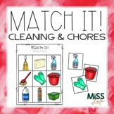 Match It! Cleaning & Chores Independent Work Task