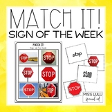 Match It! Sign of the Week Independent Work Task