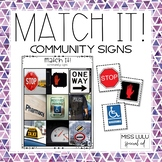Match It! Community Signs Independent Work Task {Reading i