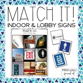 Match It! Indoor & Lobby Signs Independent Work Task {Read