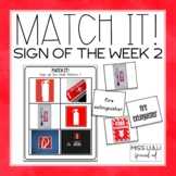 Match It! Sign of the Week Volume 2 Independent Work Tasks