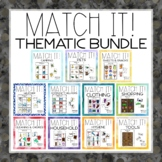 Match It! Thematic Bundle Independent Matching Work Tasks