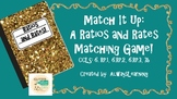Match It Up!: A Ratio and Rates Matching Game for Sixth and Seventh Grade
