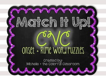 Match It Up! {{CVC}} Onset + Rime Word Puzzles
