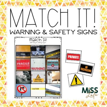 Match It! Warning & Safety Signs