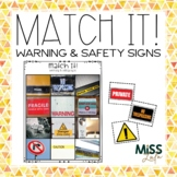 Match It! Warning & Safety Signs Independent Work Task