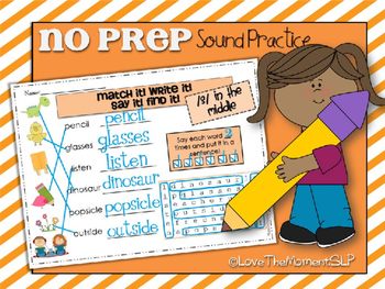 Match It! Write It! Say It! Find It! NO PREP Articulation/Sound Practice