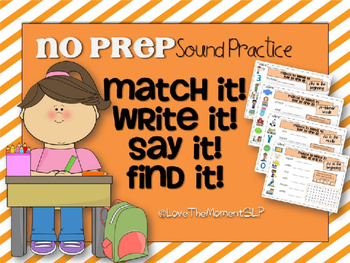 Match It! Write It! Say It! Find It! NO PREP Articulation/