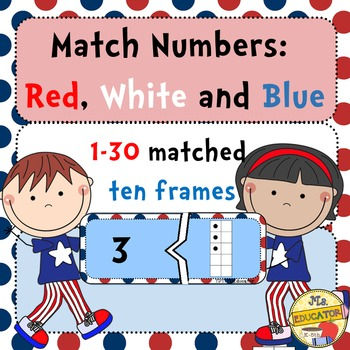 Ten Frames Match Numbers Red White Blue By Mseducator Tpt