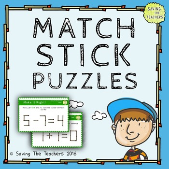 Match Stick Maths Problem Solving Task Cards – Grade 5 and 6 Extension Activity