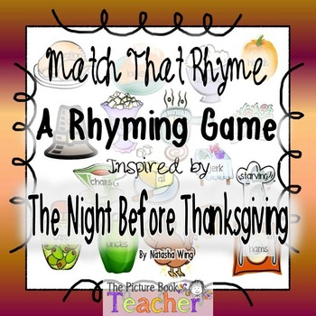 Match That Rhyme inspired by The Night Before Thanksgiving by Natasha Wing