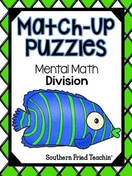 Division Mental Math Facts Fun Match-Up Puzzles