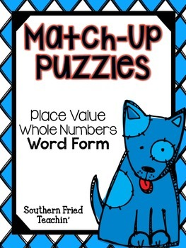 Place Value Fun Match-Up Puzzles