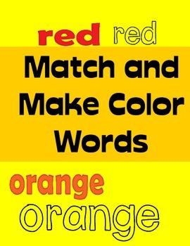 Match and Make Color Words (Autism & Pre-k, K & Special Education)
