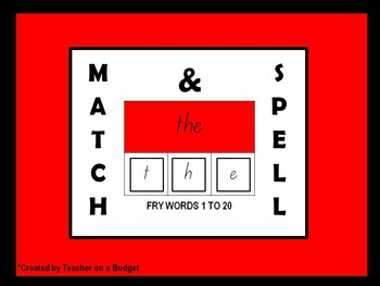 Sight Words Match and Spell Fry Words 1 to 20