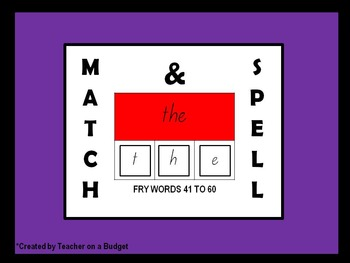 Sight Words Match and Spell Fry Words 41 to 60