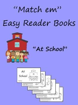 """""""Match em"""" Easy Reader:  At School **Freebie**"""