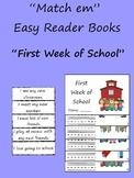 """Match em"" Easy Reader: First Week At School"