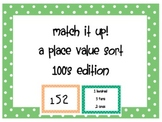 Match it up! A Place Value Sort-100's