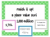 Match it up! Place Value- up to the 1000's