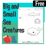 Match the Big and Small Sea Creatures - Easy Free handout
