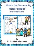 Match the Community Helper Shapes - File Folder Game