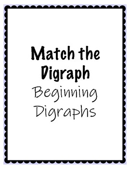 Match the Digraphs!