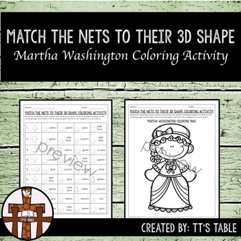 Match the Nets to Their 3D Shape Martha Washington Coloring Activity