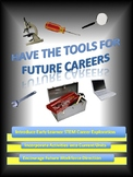 STEM Careers: Match Tools with Future Careers