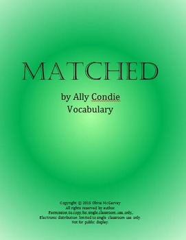 Matched by Ally Condie Vocabulary-164 Words