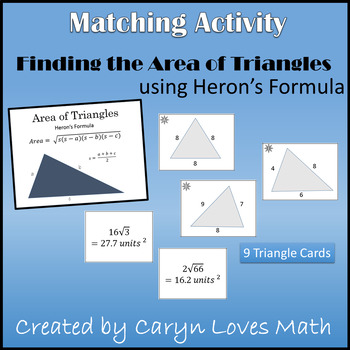 Area of Triangle using Heron's Formula~Given only 3 sides~Matching Activity